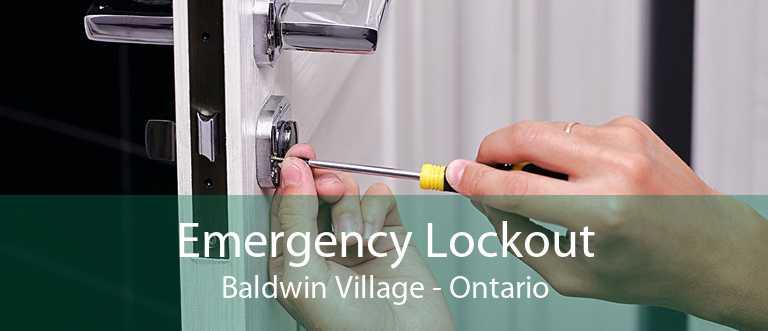 Emergency Lockout Baldwin Village - Ontario