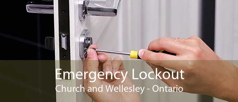 Emergency Lockout Church and Wellesley - Ontario