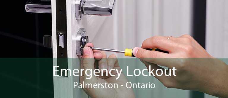 Emergency Lockout Palmerston - Ontario