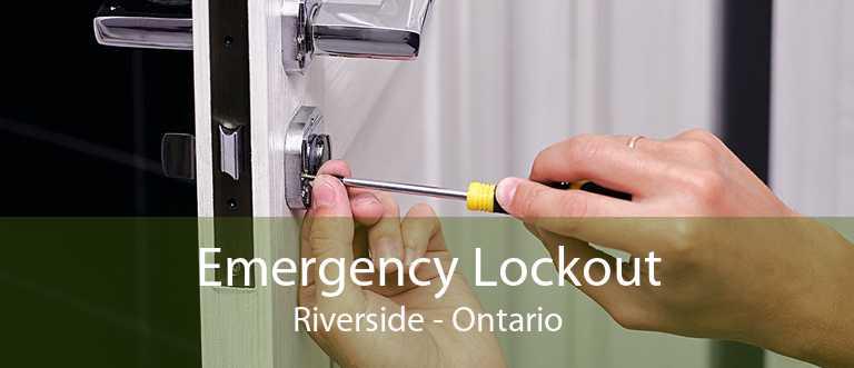 Emergency Lockout Riverside - Ontario