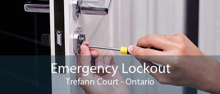 Emergency Lockout Trefann Court - Ontario