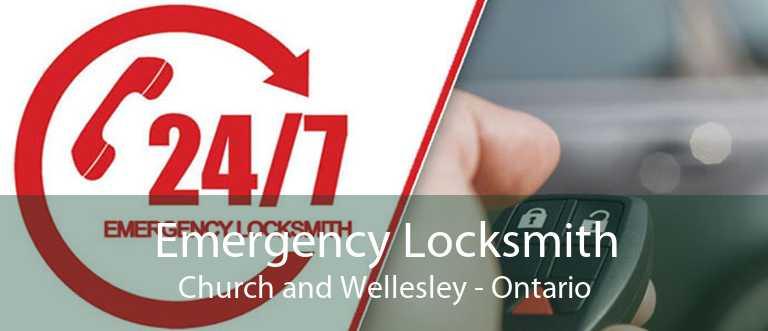 Emergency Locksmith Church and Wellesley - Ontario