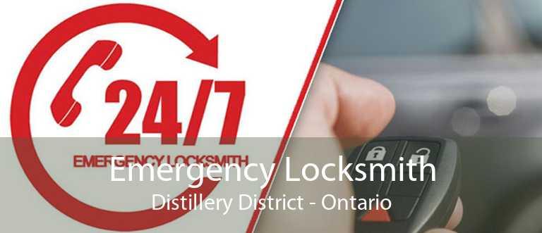 Emergency Locksmith Distillery District - Ontario
