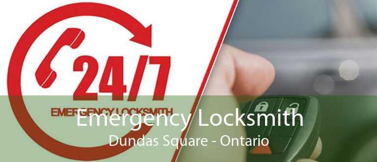 Emergency Locksmith Dundas Square - Ontario