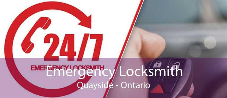 Emergency Locksmith Quayside - Ontario