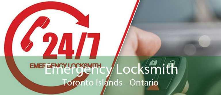Emergency Locksmith Toronto Islands - Ontario