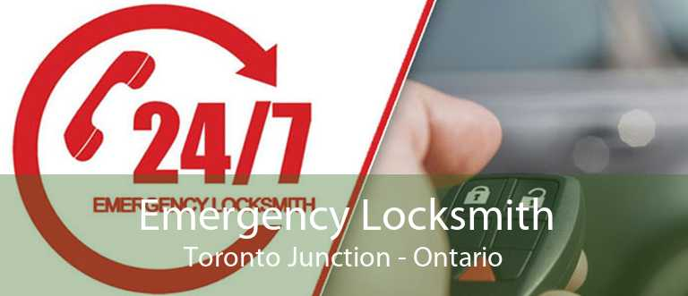 Emergency Locksmith Toronto Junction - Ontario