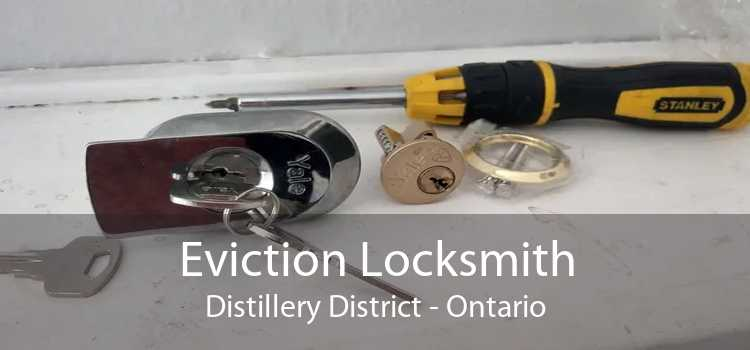 Eviction Locksmith Distillery District - Ontario