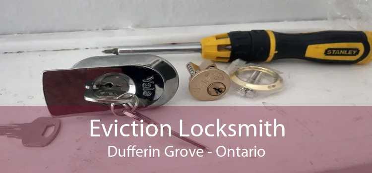 Eviction Locksmith Dufferin Grove - Ontario