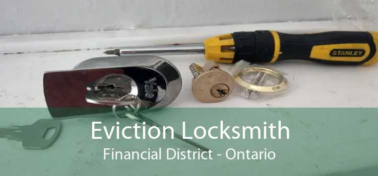 Eviction Locksmith Financial District - Ontario