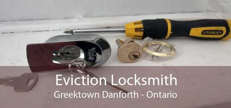 Eviction Locksmith Greektown Danforth - Ontario