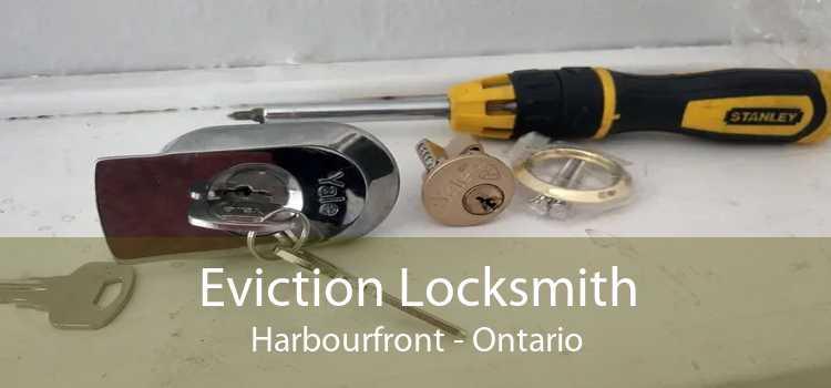 Eviction Locksmith Harbourfront - Ontario