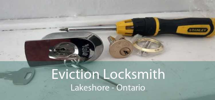 Eviction Locksmith Lakeshore - Ontario