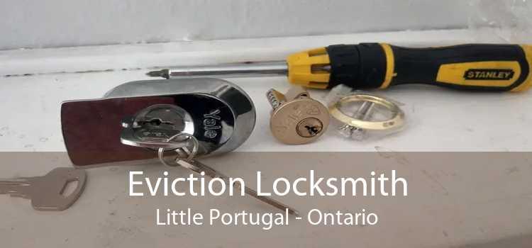 Eviction Locksmith Little Portugal - Ontario