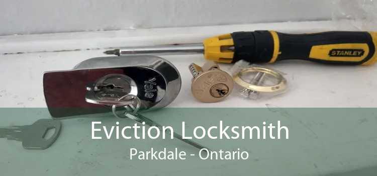 Eviction Locksmith Parkdale - Ontario