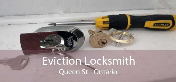 Eviction Locksmith Queen St - Ontario