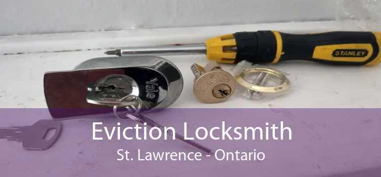 Eviction Locksmith St. Lawrence - Ontario