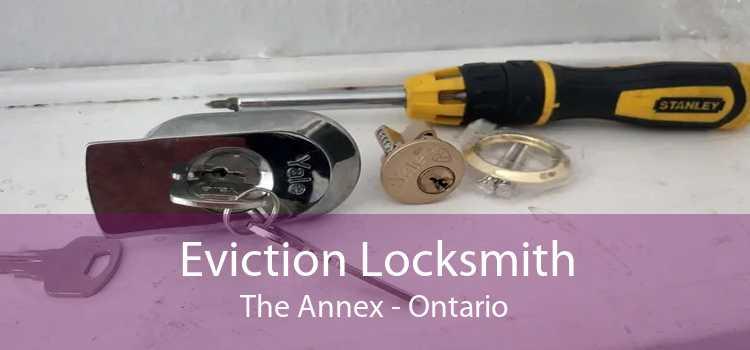 Eviction Locksmith The Annex - Ontario