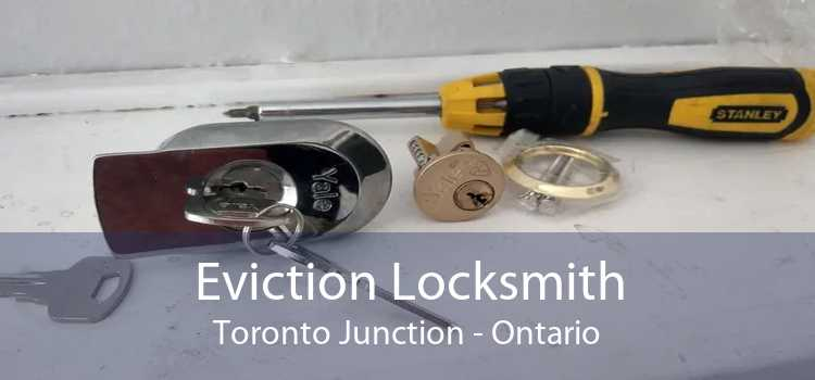 Eviction Locksmith Toronto Junction - Ontario