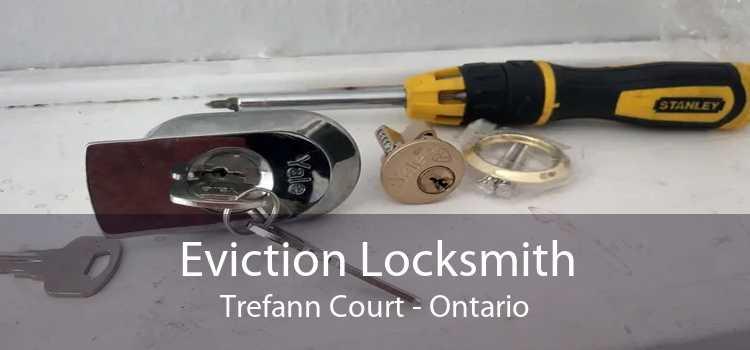 Eviction Locksmith Trefann Court - Ontario