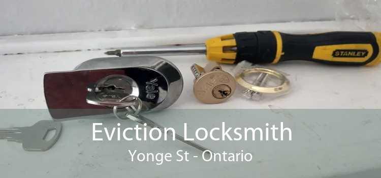 Eviction Locksmith Yonge St - Ontario