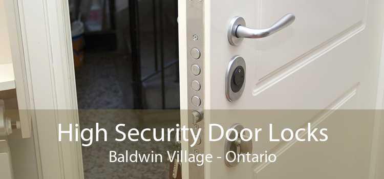 High Security Door Locks Baldwin Village - Ontario