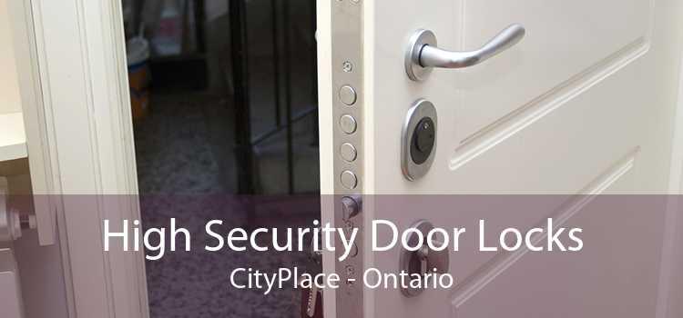 High Security Door Locks CityPlace - Ontario