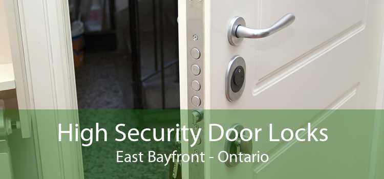 High Security Door Locks East Bayfront - Ontario