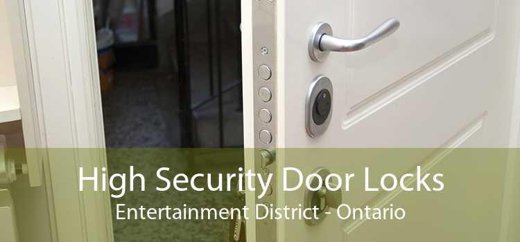 High Security Door Locks Entertainment District - Ontario