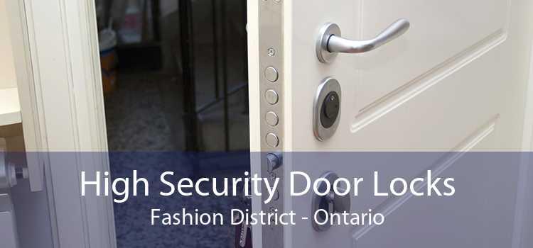 High Security Door Locks Fashion District - Ontario