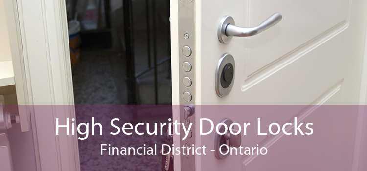 High Security Door Locks Financial District - Ontario