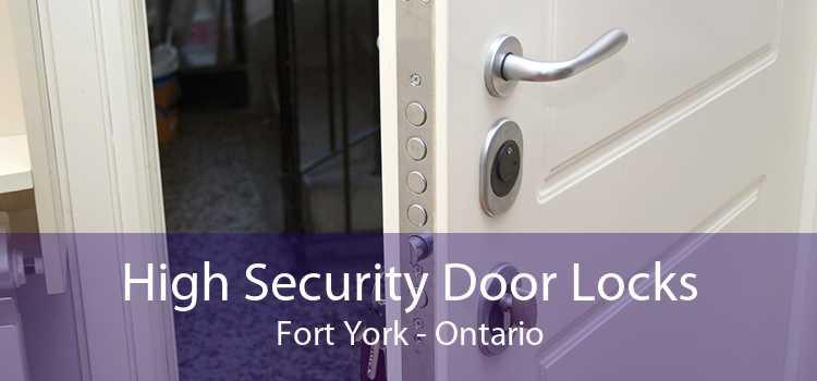 High Security Door Locks Fort York - Ontario