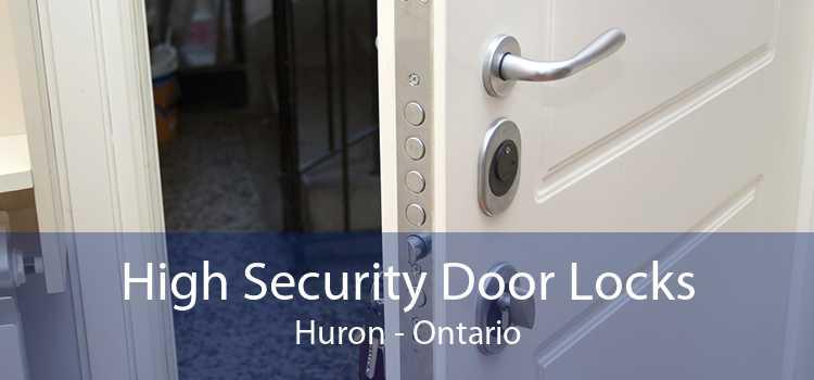 High Security Door Locks Huron - Ontario