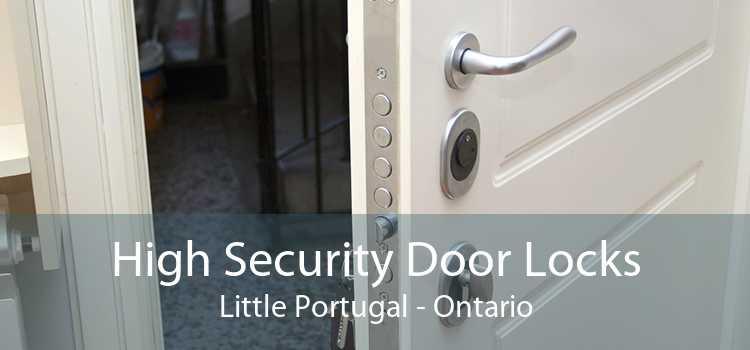 High Security Door Locks Little Portugal - Ontario