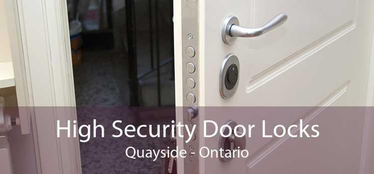 High Security Door Locks Quayside - Ontario