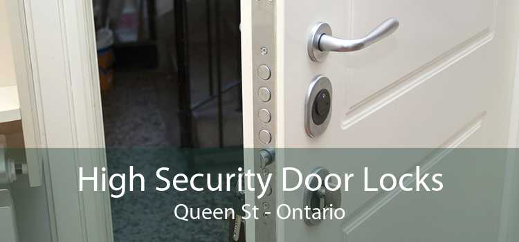 High Security Door Locks Queen St - Ontario