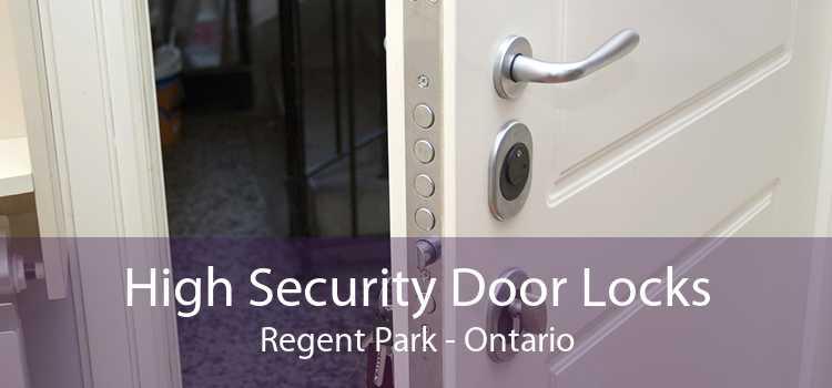 High Security Door Locks Regent Park - Ontario