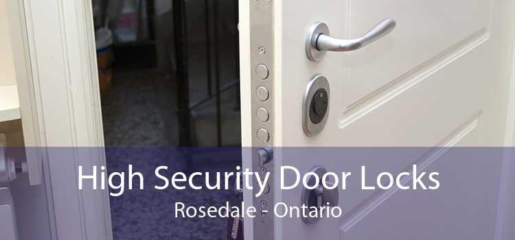 High Security Door Locks Rosedale - Ontario