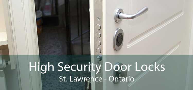 High Security Door Locks St. Lawrence - Ontario