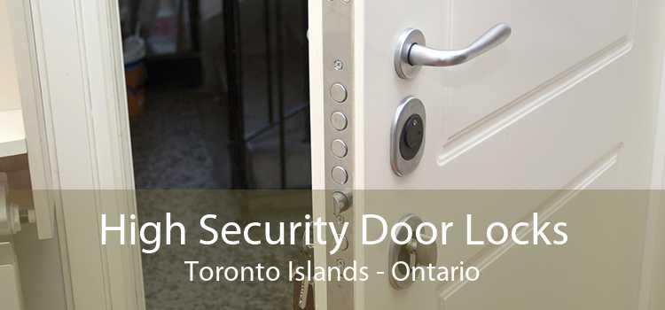 High Security Door Locks Toronto Islands - Ontario