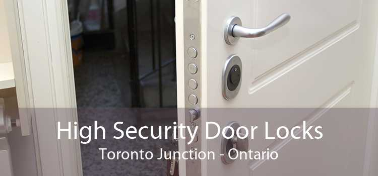 High Security Door Locks Toronto Junction - Ontario