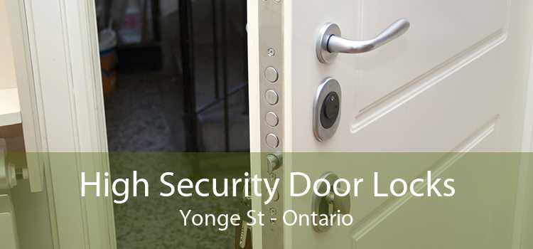 High Security Door Locks Yonge St - Ontario