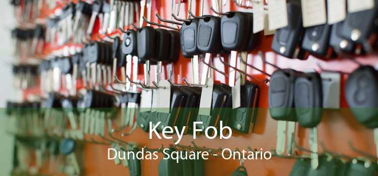 Key Fob Dundas Square - Ontario