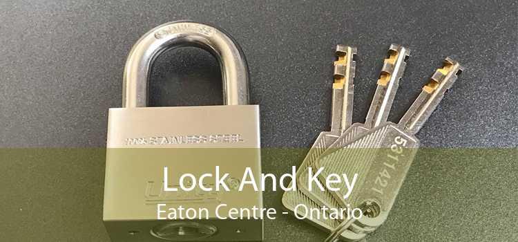 Lock And Key Eaton Centre - Ontario