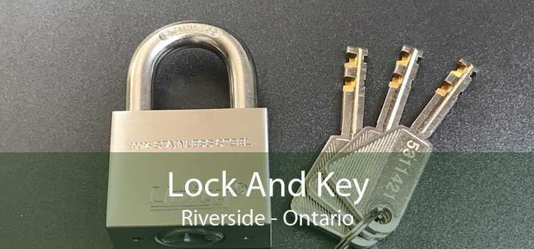 Lock And Key Riverside - Ontario