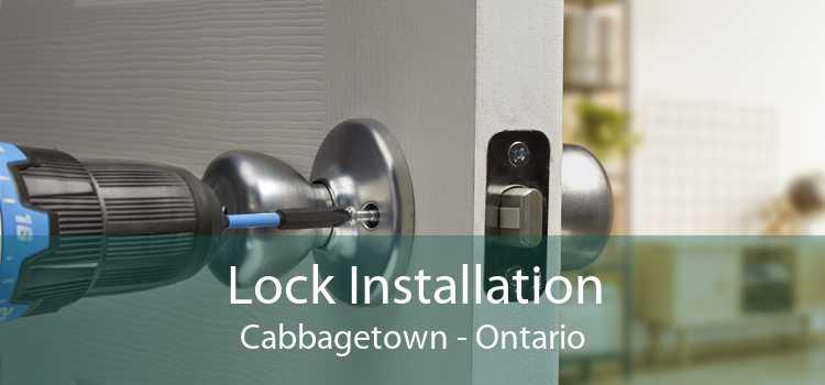 Lock Installation Cabbagetown - Ontario