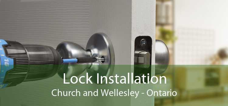 Lock Installation Church and Wellesley - Ontario