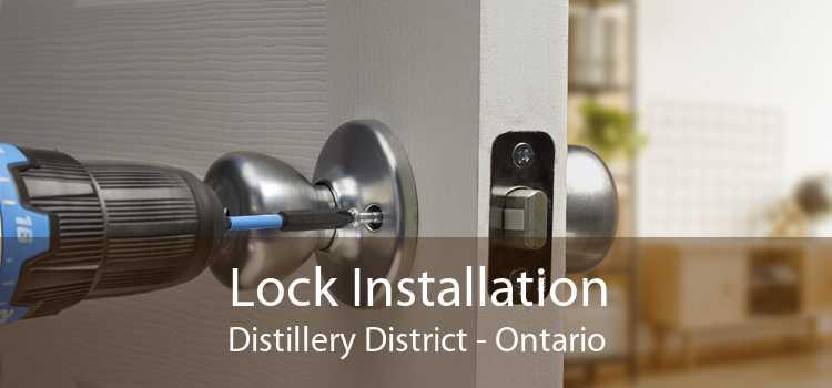 Lock Installation Distillery District - Ontario