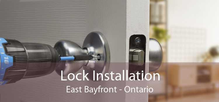 Lock Installation East Bayfront - Ontario