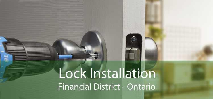 Lock Installation Financial District - Ontario